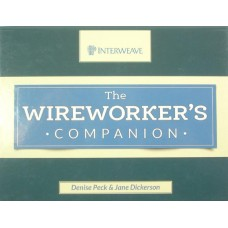 The Wireworkers Companion Hardback Book by Denise Peck & Jane Dickerson