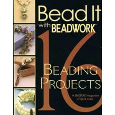 Bead It with Beadwork a Beadwork Magazine Project Book