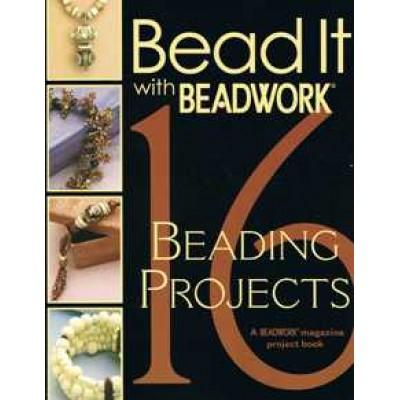 Bead It with Beadwork a Beadwork Magazine Project Book