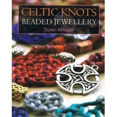 Celtic Knots For Beaded Jewellery Book Written by Suzen Millodot