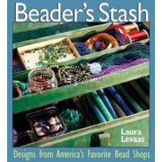 Beaders Stash Designs Book from Americas Favourite Bead Shops by Laura Levaas