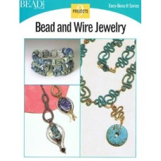 Bead and Wire Jewelry Easy Does It Book by Bead and Button Projects