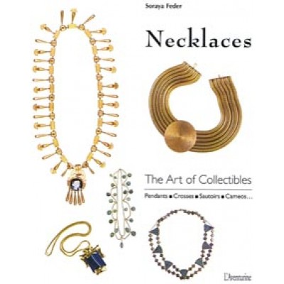 Necklaces The Art of Collectibles Book by Soraya Feder