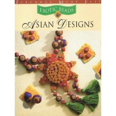 Asian Designs (Exotic Beads Range) Book by Sara Withers
