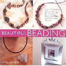 Beautiful Beading Book by Sara Withers